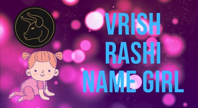 Vrish Rashi Name Girl