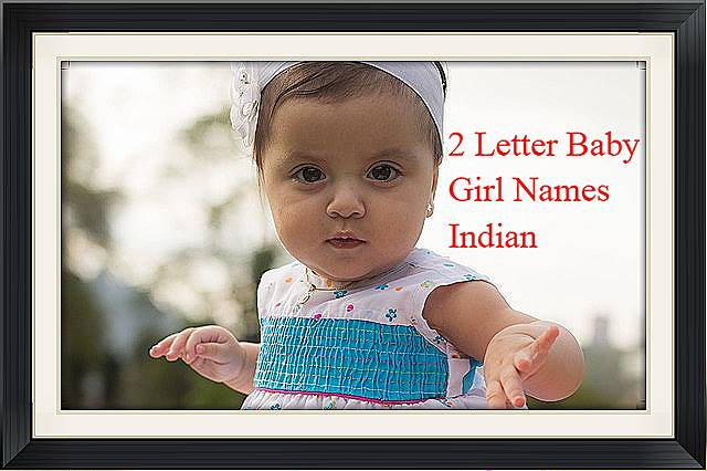 2 Letter baby girl names indian
